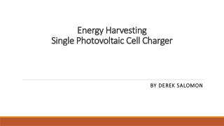 Energy Harvesting Single Photovoltaic Cell Charger
