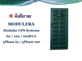 MODULERA  Modular UPS Systems 60 / 100 / 200kVA 3Phase in / 3Phase out