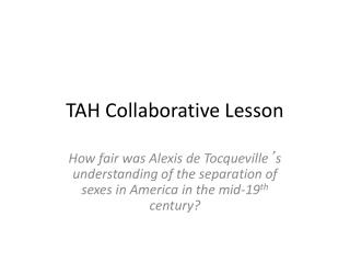 TAH Collaborative Lesson