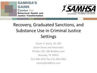 Recovery, Graduated Sanctions, and Substance Use in Criminal Justice Settings