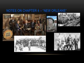 "Notes on Chapter 4 – ""New  Orleans"""