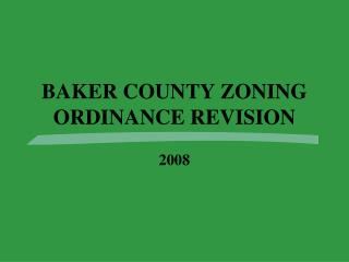 BAKER COUNTY ZONING ORDINANCE REVISION