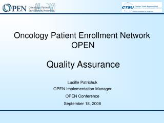 Oncology Patient Enrollment Network OPEN  Quality Assurance