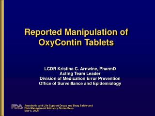 Reported Manipulation of OxyContin Tablets