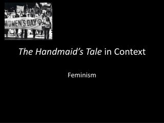 The Handmaid's Tale  in Context
