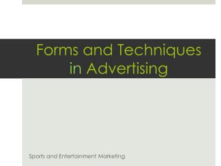 Forms and Techniques  in  A dvertising