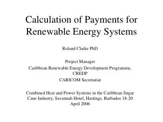 Calculation of Payments for Renewable Energy Systems