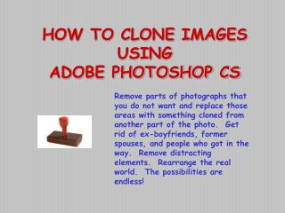 HOW TO CLONE IMAGES  USING  ADOBE PHOTOSHOP CS