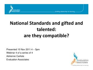 National Standards and gifted and talented:  are they compatible?