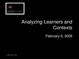 Analyzing Learners and Contexts