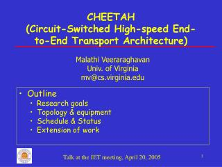 CHEETAH  (Circuit-Switched High-speed End-to-End Transport Architecture)