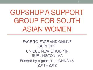 GUPSHUP A SUPPORT GROUP FOR SOUTH ASIAN WOMEN