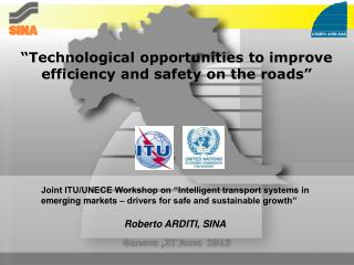 """Technological opportunities to improve efficiency and safety on the roads"""