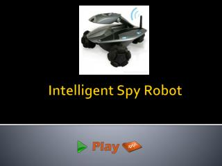 Intelligent Spy Robot