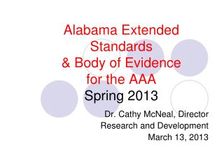 Alabama Extended Standards & Body of Evidence  for the AAA  Spring 2013