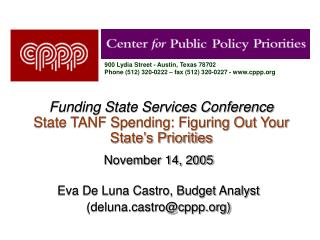 Funding State Services Conference State TANF Spending: Figuring Out Your State's Priorities