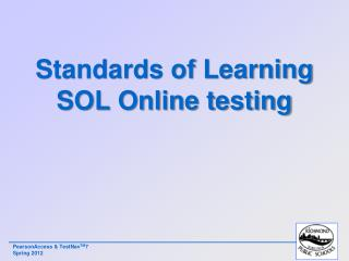Standards of Learning SOL Online testing