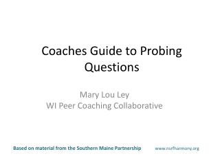 Coaches  Guide  to Probing  Questions