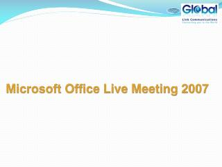 Microsoft Office Live Meeting 2007