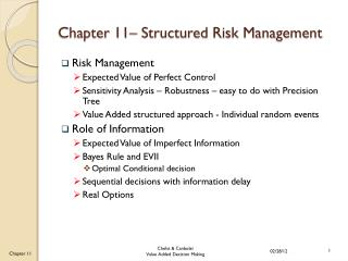 Chapter 11– Structured Risk Management