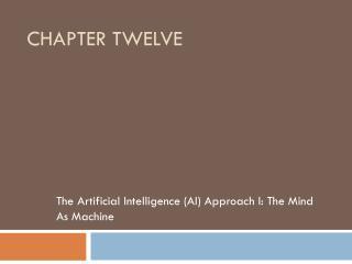 Chapter Twelve