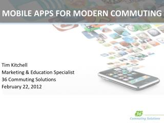 MOBILE APPS  FOR  MODERN COMMUTING