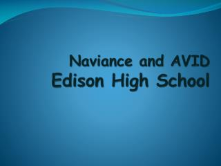 Naviance  and AVID Edison High School