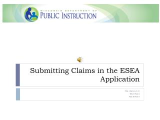 Submitting Claims in the ESEA Application