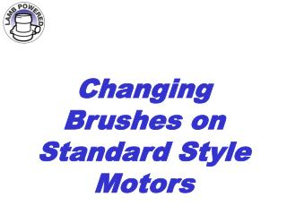 Changing Brushes on Standard Style Motors