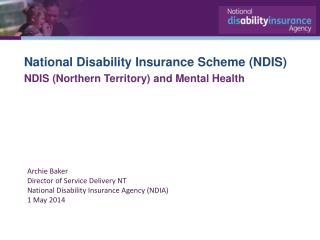 National Disability Insurance  Scheme (NDIS) NDIS (Northern Territory) and Mental Health