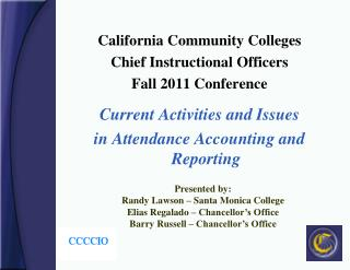 California Community Colleges Chief Instructional Officers Fall 2011 Conference