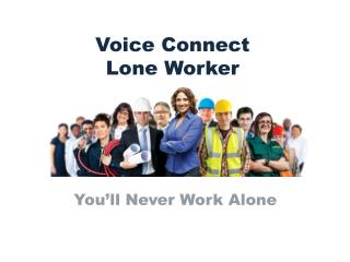 Voice Connect  Lone Worker