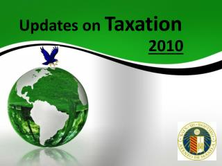 Updates on  Taxation