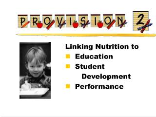 Linking Nutrition to    Education   Student      Development   Performance