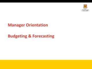 Manager Orientation Budgeting & Forecasting