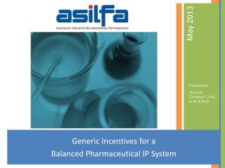 Generic Incentives for a  Balanced Pharmaceutical IP System