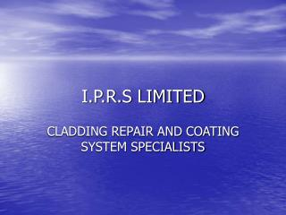 I.P.R.S LIMITED
