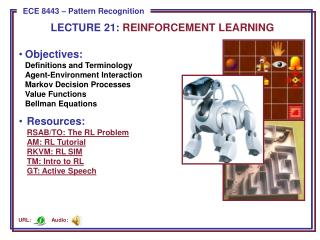 LECTURE  21:  REINFORCEMENT LEARNING