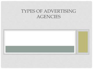 Types of Advertising  Agencies