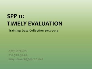 SPP 11:  Timely Evaluation