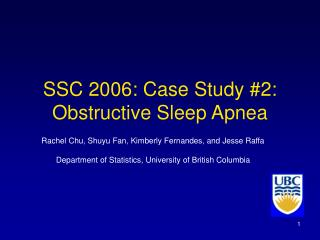 SSC 2006: Case Study #2: Obstructive Sleep Apnea