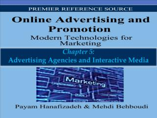 Chapter 5: Advertising Agencies and Interactive Media