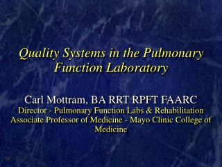 Quality Systems in the Pulmonary Function Laboratory