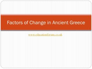 Factors of Change in Ancient Greece