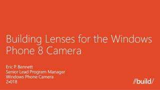 Building Lenses for the Windows Phone 8 Camera