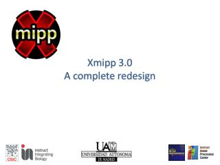 Xmipp  3.0 A complete redesign