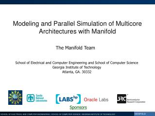 Modeling and Parallel Simulation of Multicore Architectures with Manifold