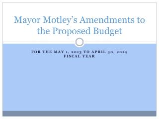 Mayor Motley's Amendments to the Proposed Budget
