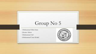 Group No 5