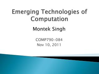 Emerging Technologies of Computation